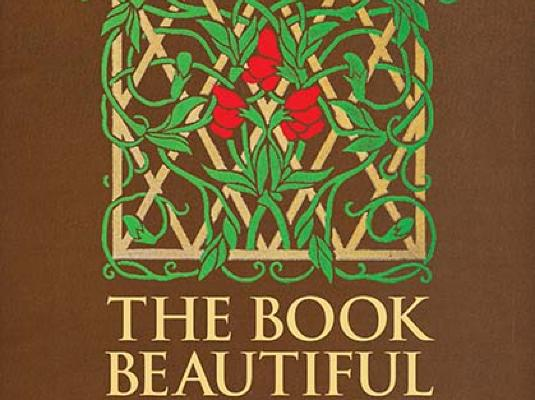 The Book Beautiful: Margaret Armstrong and Her Bindings