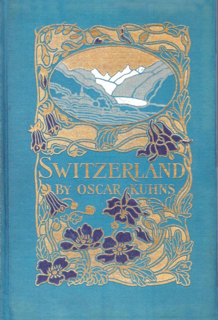 Switzerland, Its Scenery, History and Literary Associations