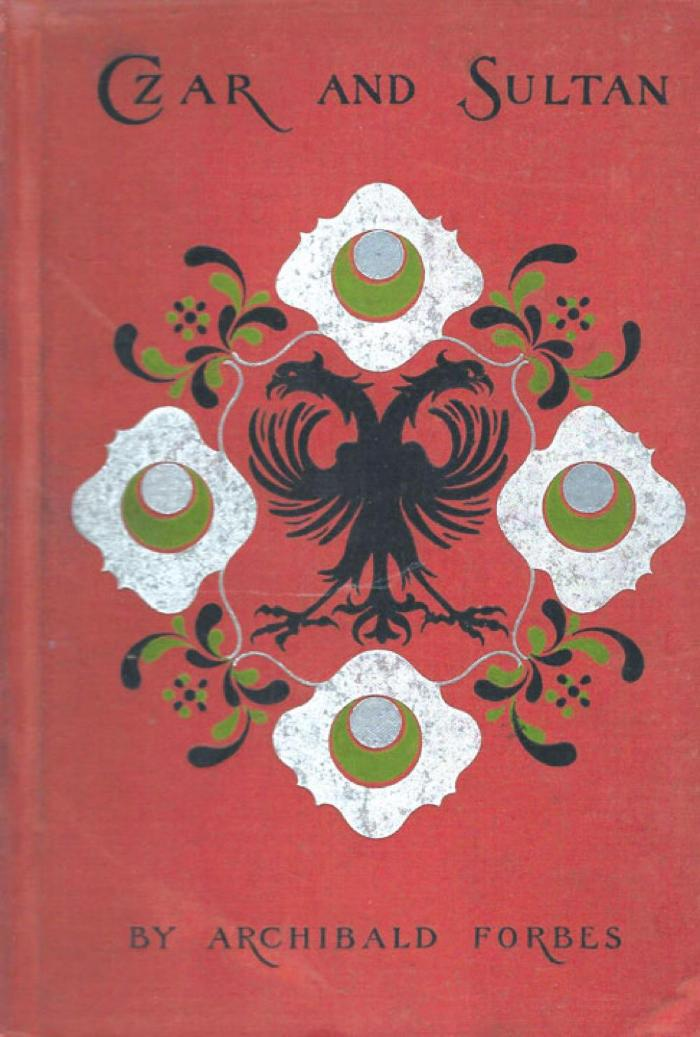 Czar and Sultan: The Adventures of a British Lad in the Russo-Turkish War of 1877-78